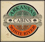Arkansas White River Cabins